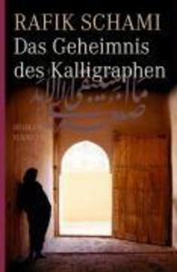 Das Geheimnis des Kalligraphen als eBook epub