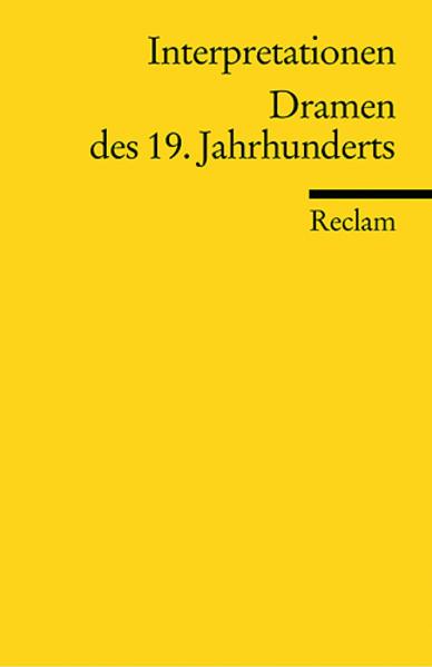Interpretationen. Dramen des 19. Jahrhunderts als Taschenbuch