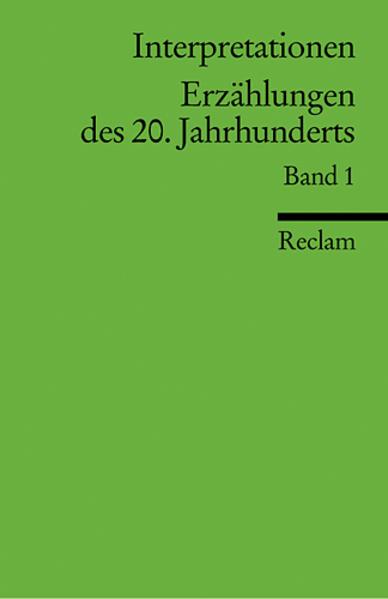 Interpretationen: Erzählungen des 20. Jahrhunderts I als Taschenbuch