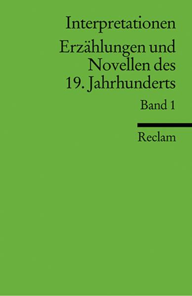 Interpretationen: Erzählungen und Novellen I des 19. Jahrhunderts als Taschenbuch