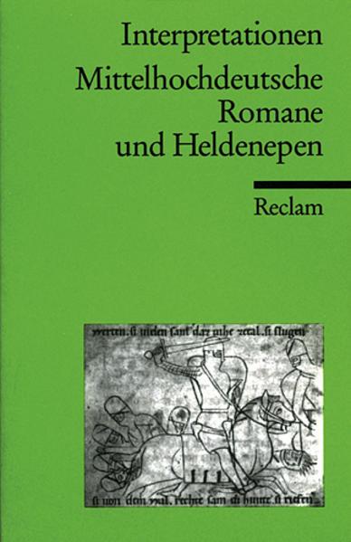 Interpretationen: Mittelhochdeutsche Romane und Heldenepen als Taschenbuch
