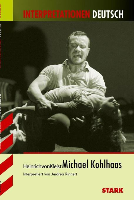 Michael Kohlhaas. Interpretationen Deutsch als Buch
