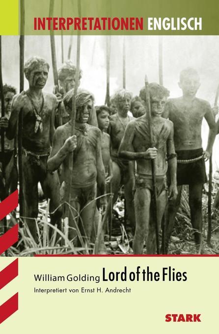 Interpretationshilfe Englisch. William Golding. Lord of the Flies als Buch