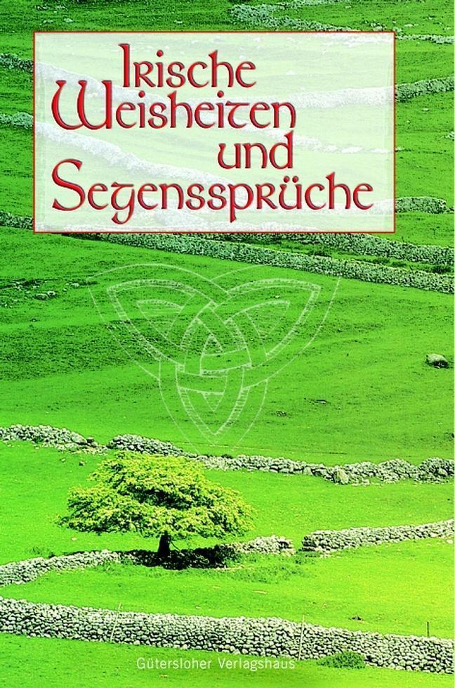 Irische Weisheiten und Segenssprüche als Buch