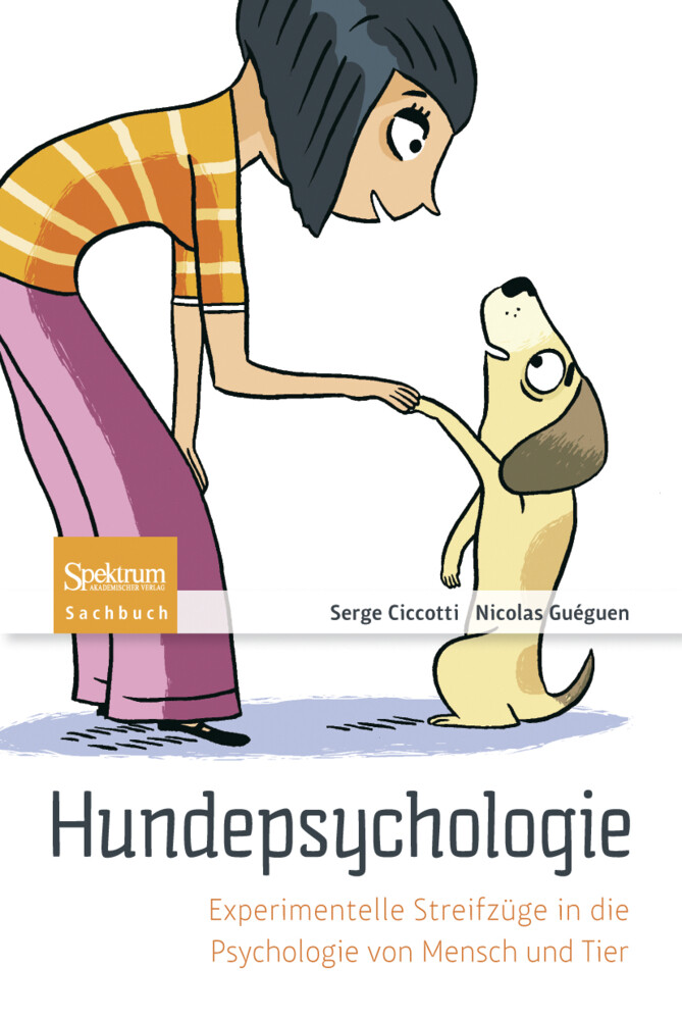 Hundepsychologie als Buch von Serge Ciccotti, Nicolas Guéguen