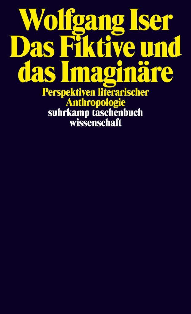 Das Fiktive und das Imaginäre als Taschenbuch