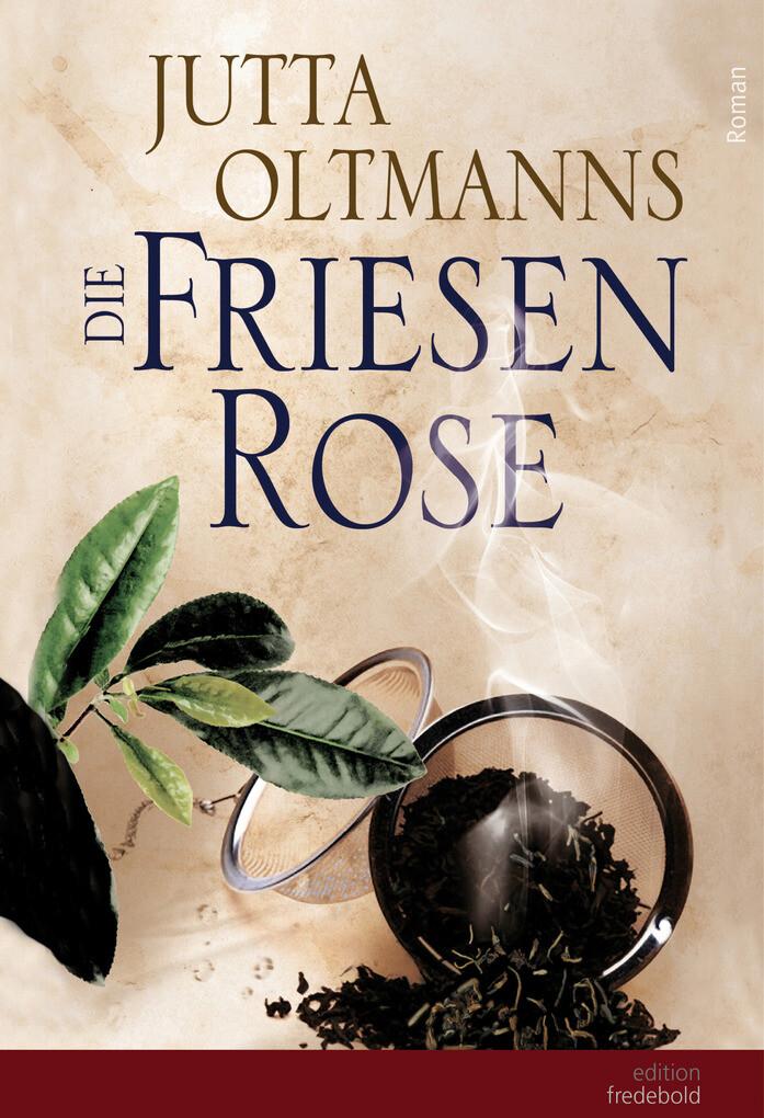 Die Friesenrose als eBook