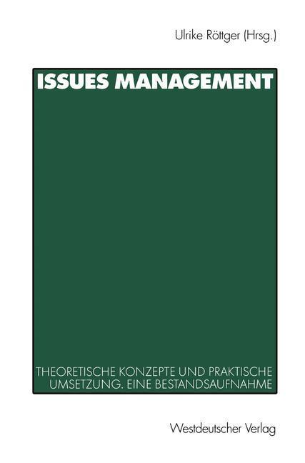 Issues Management in Wirtschaft und Politik als Buch