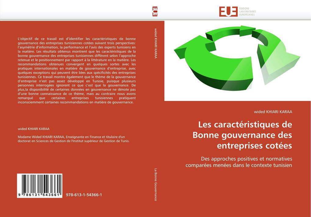 Les caractéristiques de Bonne gouvernance des entreprises cotées als Buch von wided KHIARI KARAA - Editions universitaires europeennes EUE