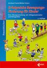 Erfolgreiche Bewegungsförderung für Kinder