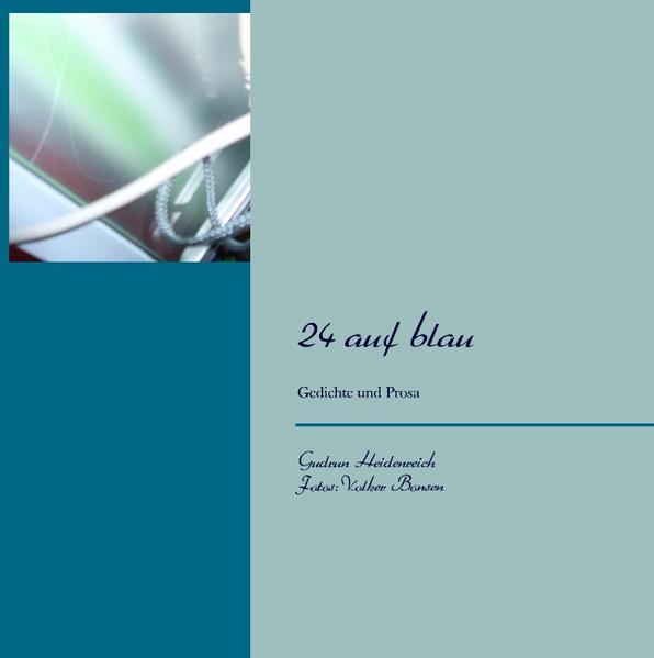 24 auf blau als Buch von Gudrun Heidenreich, Volker Bonsen - Books on Demand