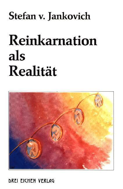 Reinkarnation als Realität als Buch