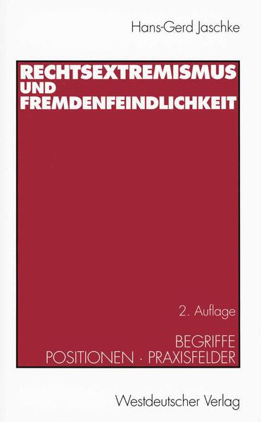 Rechtsextremismus und Fremdenfeindlichkeit als Buch (kartoniert)