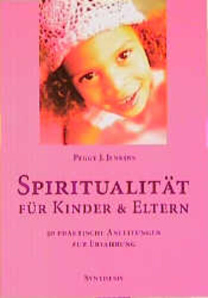 Spiritualität für Kinder und Eltern als Buch