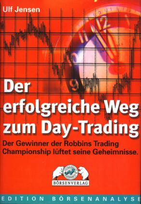 Der erfolgreiche Weg zum Day Trading als Buch