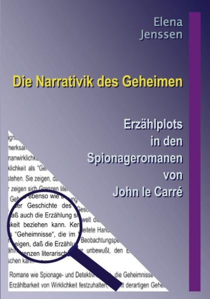Die Narrativik des Geheimen als Buch