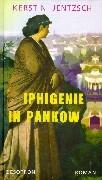 Iphigenie in Pankow als Buch