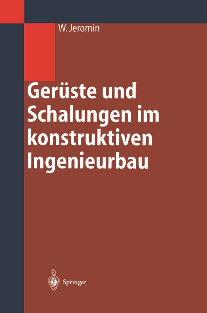 Gerüste und Schalungen im konstruktiven Ingenieurbau als Buch