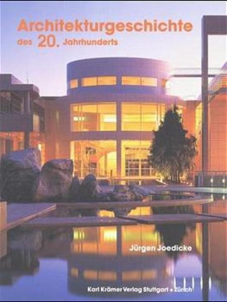 Architekturgeschichte des 20. Jahrhunderts als Buch
