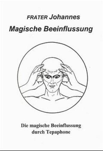 Magische Beeinflussung als Buch