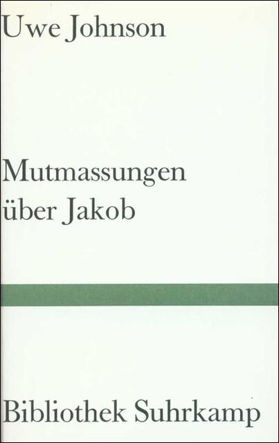 Mutmaßungen über Jakob als Buch