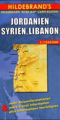 Jordanien, Syrien, Libanon 1 : 1 250 000. Hildebrand's Urlaubskarte als Buch