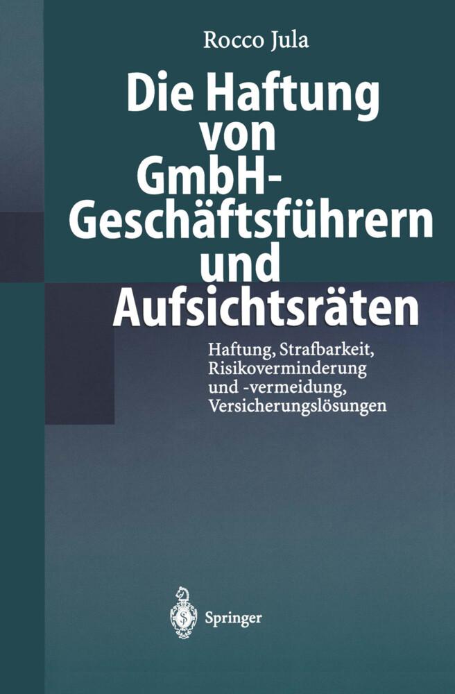 Die Haftung von GmbH-Geschäftsführern und Aufsichtsräten als Buch
