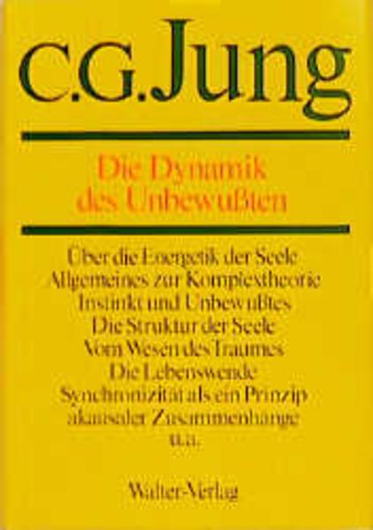 Gesammelte Werke 08. Die Dynamik des Unbewußten als Buch