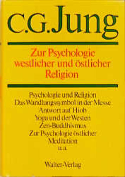 Gesammelte Werke 11. Zur Psychologie westlicher und östlicher Religion als Buch