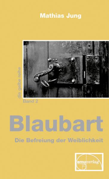 Blaubart - Die Befreiung der Weiblichkeit als Buch