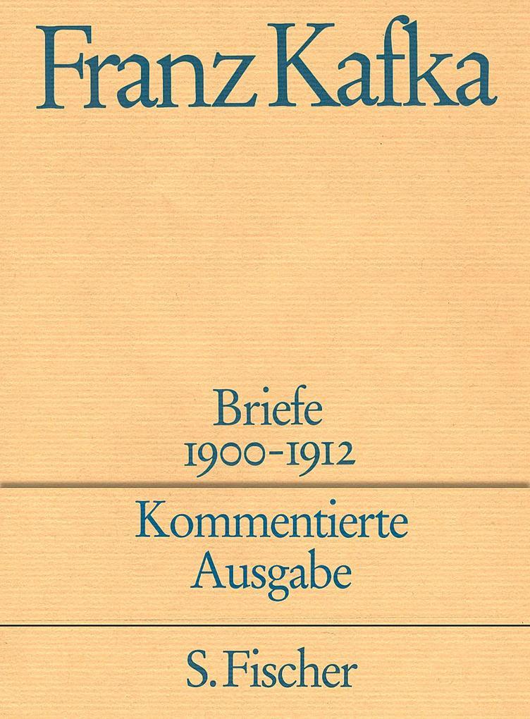 Briefe 1. Kommentierte Ausgabe als Buch von Franz Kafka