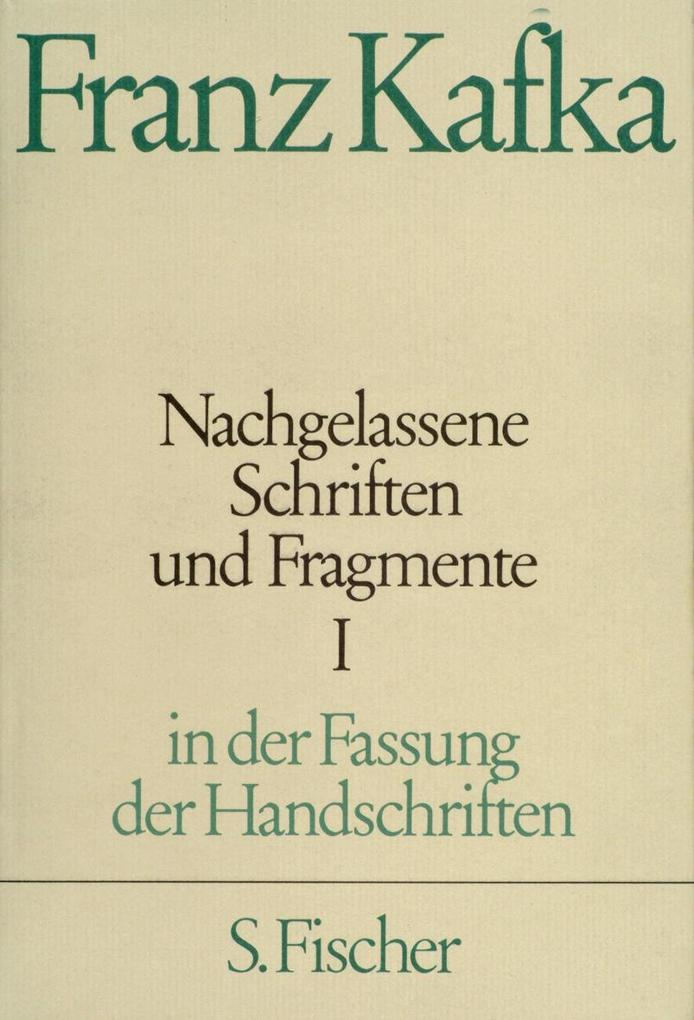 Nachgelassene Schriften und Fragmente I als Buch von Franz Kafka