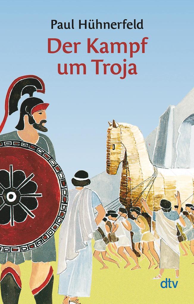 Der Kampf um Troja als Taschenbuch