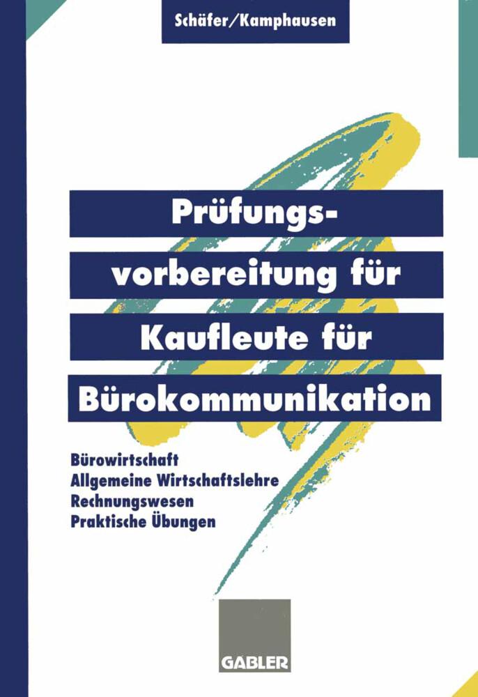 Prüfungsvorbereitung für Kaufleute für Bürokommunikation als Buch