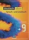 deutsch.ideen 9. Schülerband. Nordrhein-Westfalen