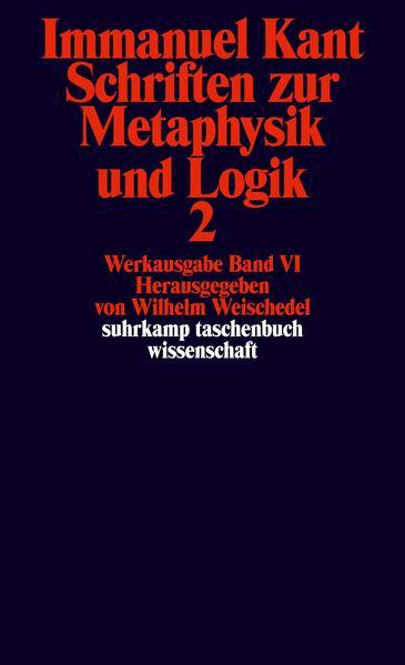 Schriften zur Metaphysik und Logik II als Taschenbuch