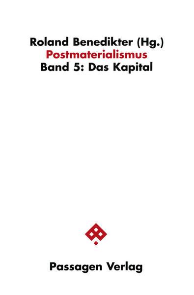 Postmaterialismus 5. Das Kapital als Buch