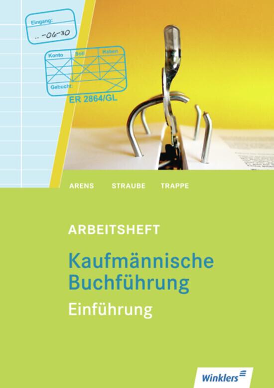 Kaufmännische Buchführung. Einführung. Arbeitsheft als Buch