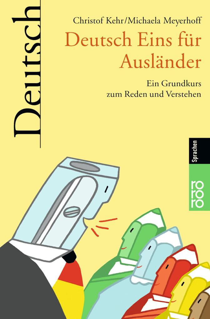 Deutsch Eins für Ausländer als Taschenbuch