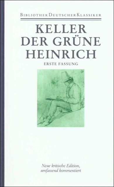Sämtliche Werke Band 2. Der grüne Heinrich (1. Fassung) als Buch