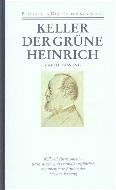 Sämtliche Werke Band 3. Der grüne Heinrich (2. Fassung). Sieben Legenden als Buch
