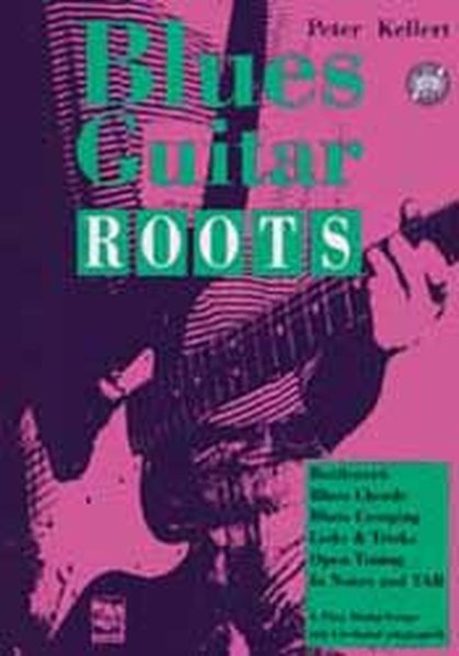 Blues Guitar Roots mit CD als Buch