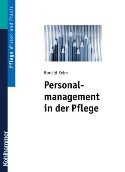 Personalmanagement in der Pflege 1 als Buch