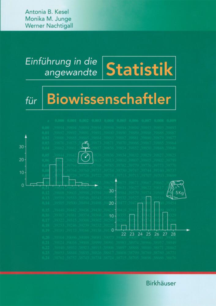 Einführung in die angewandte Statistik für Biowissenschaftler als Buch