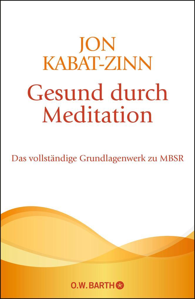 Gesund durch Meditation als Buch