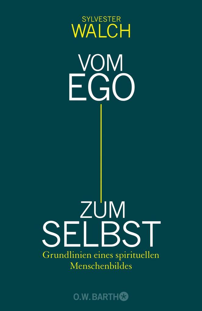 Vom Ego zum Selbst als Buch