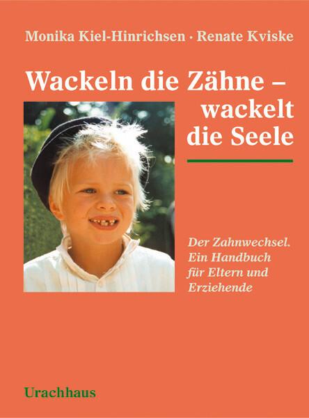 Wackeln die Zähne - wackelt die Seele als Buch