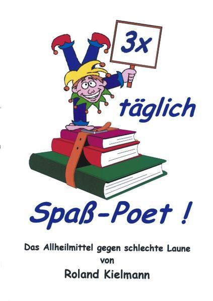3 x täglich Spaß-Poet! als Buch