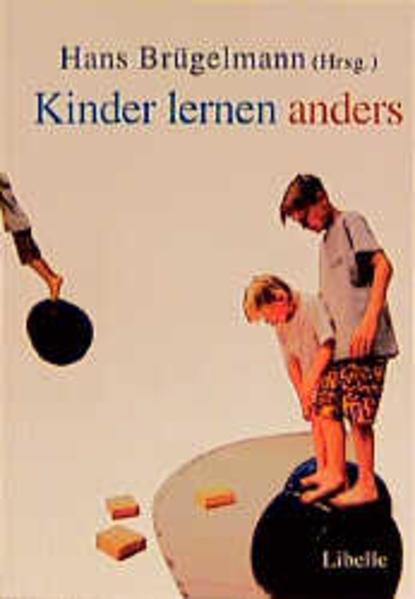 Kinder lernen anders vor der Schule, in der Schule als Buch
