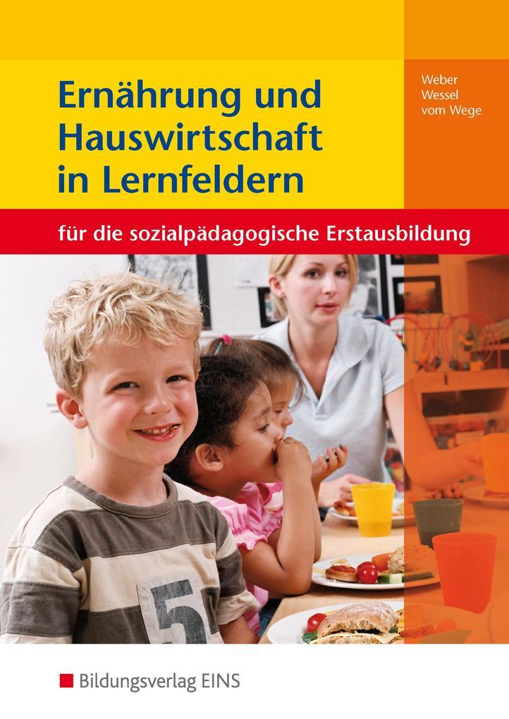 Ernährung und Hauswirtschaft in Lernfeldern als Buch
